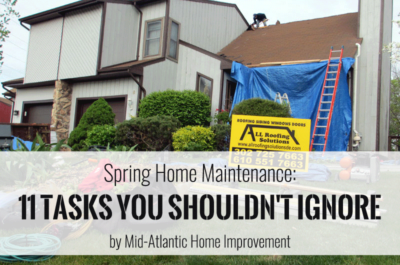 Spring Home Maintenance: 11 Tasks You Shouldn't Ignore