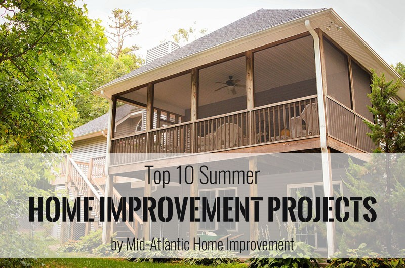 Top 10 Summer Home Improvement Projects