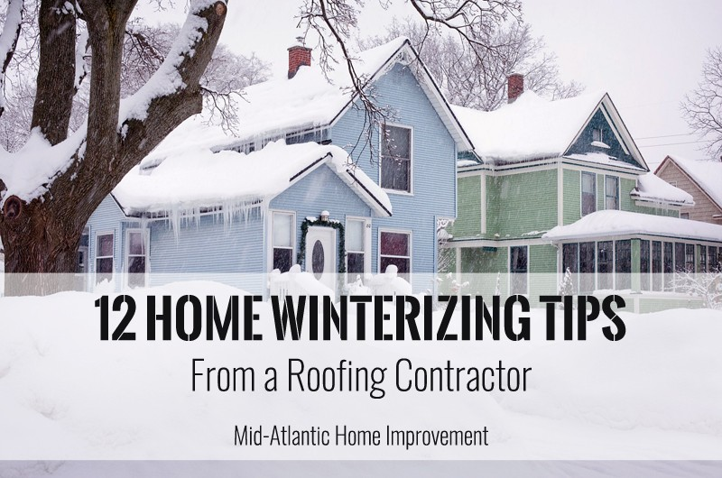 12 Home Winterizing Tips From a Roofing Contractor