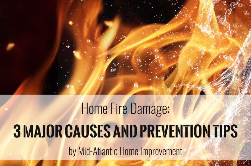 Home Fire Damage: 3 Major Causes and Prevention Tips