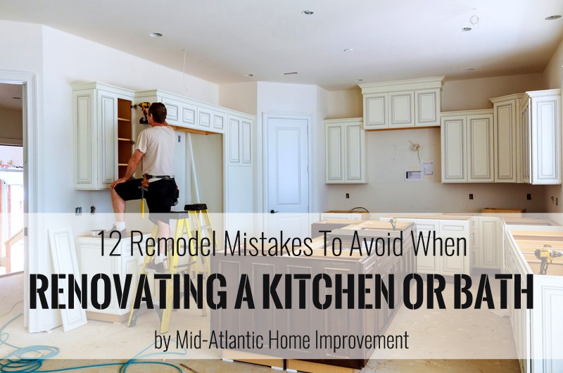 12 Remodel Mistakes To Avoid When Renovating Kitchen Or Bath